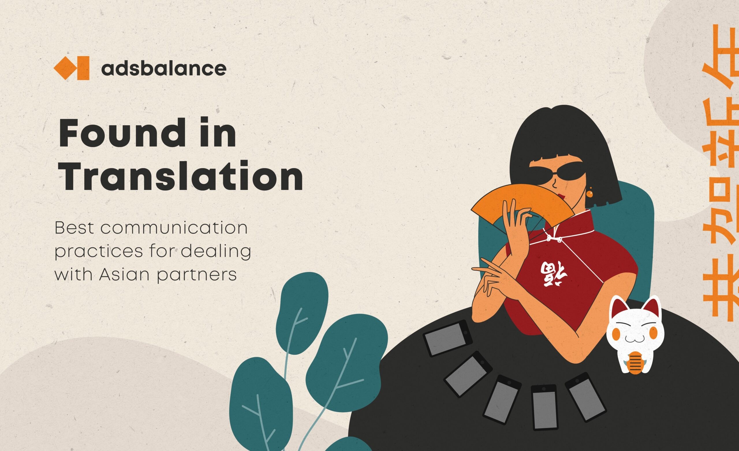 Found in Translation. The best communication practices for dealing with Asian partners.