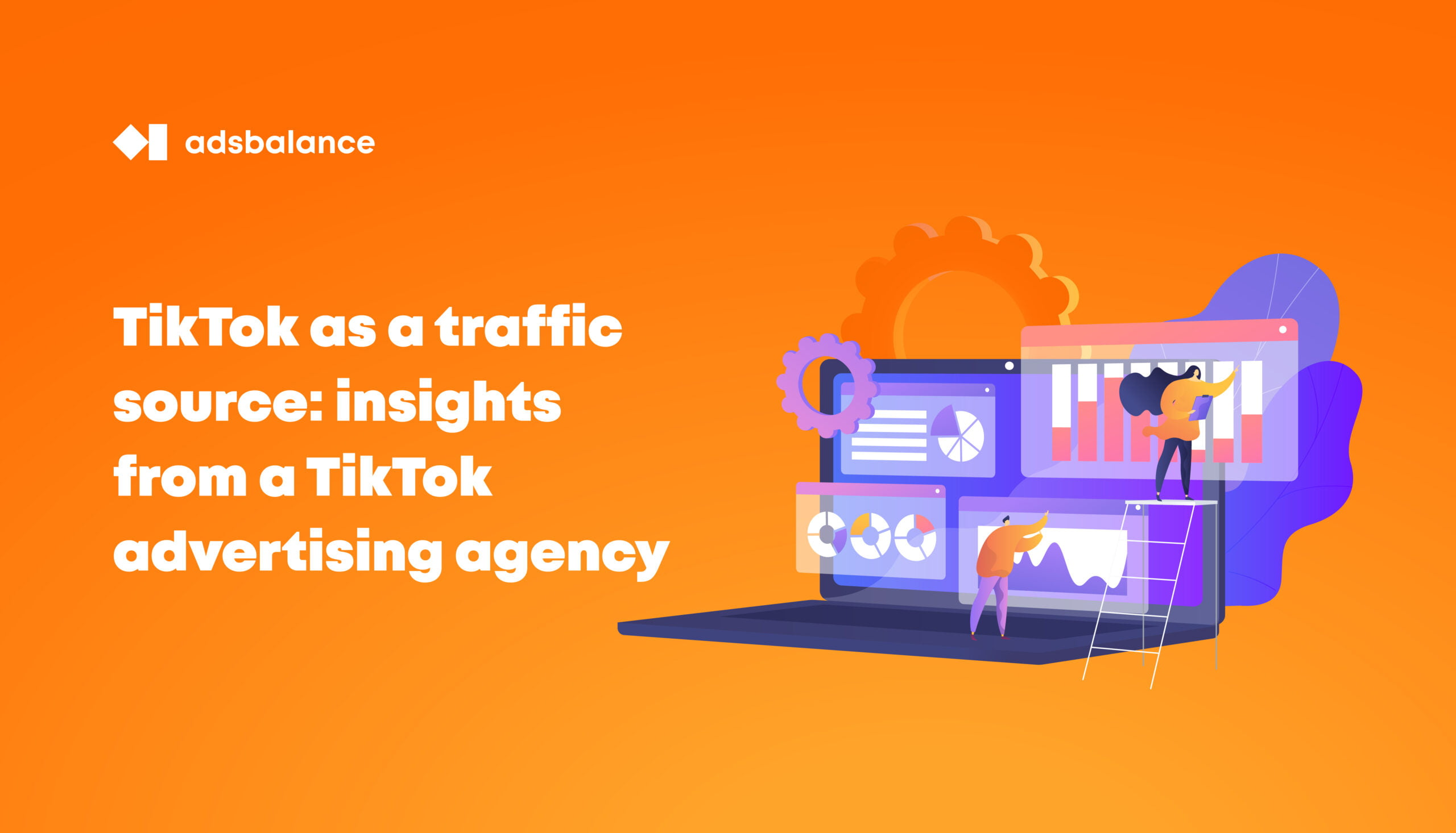TikTok as a traffic source: insights from a TikTok advertising agency