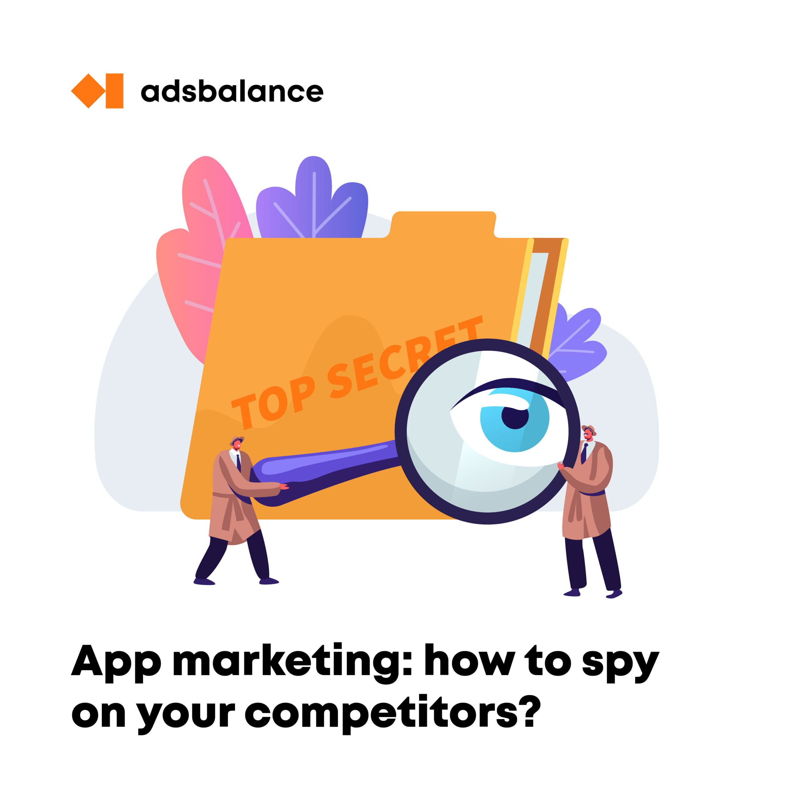 Best app intelligence platforms (analytics, spying and more)