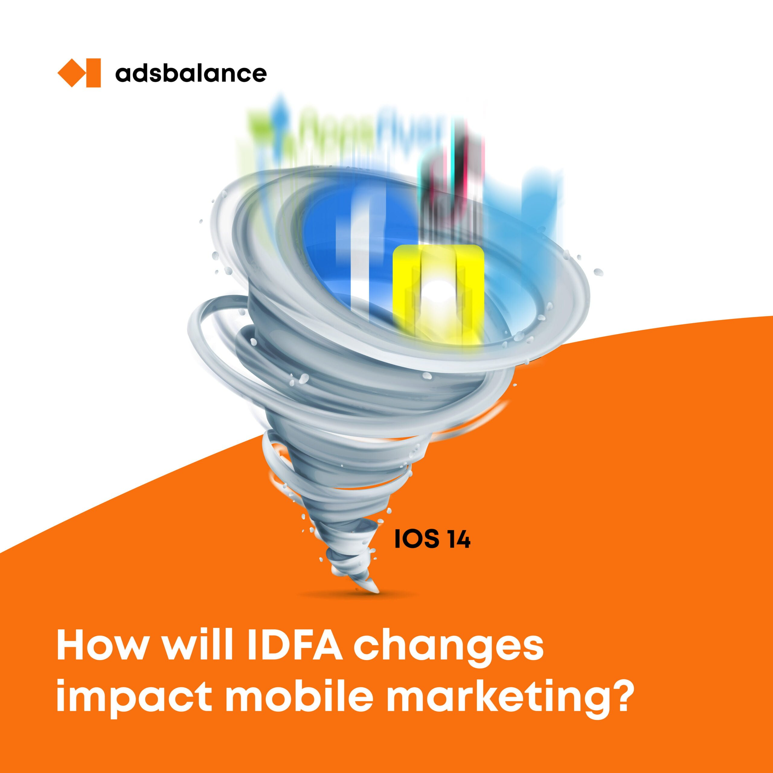 How will IDFA changes impact mobile advertising?