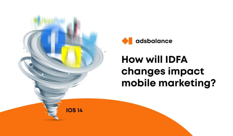 How will new IDFA rules affect mobile marketing?