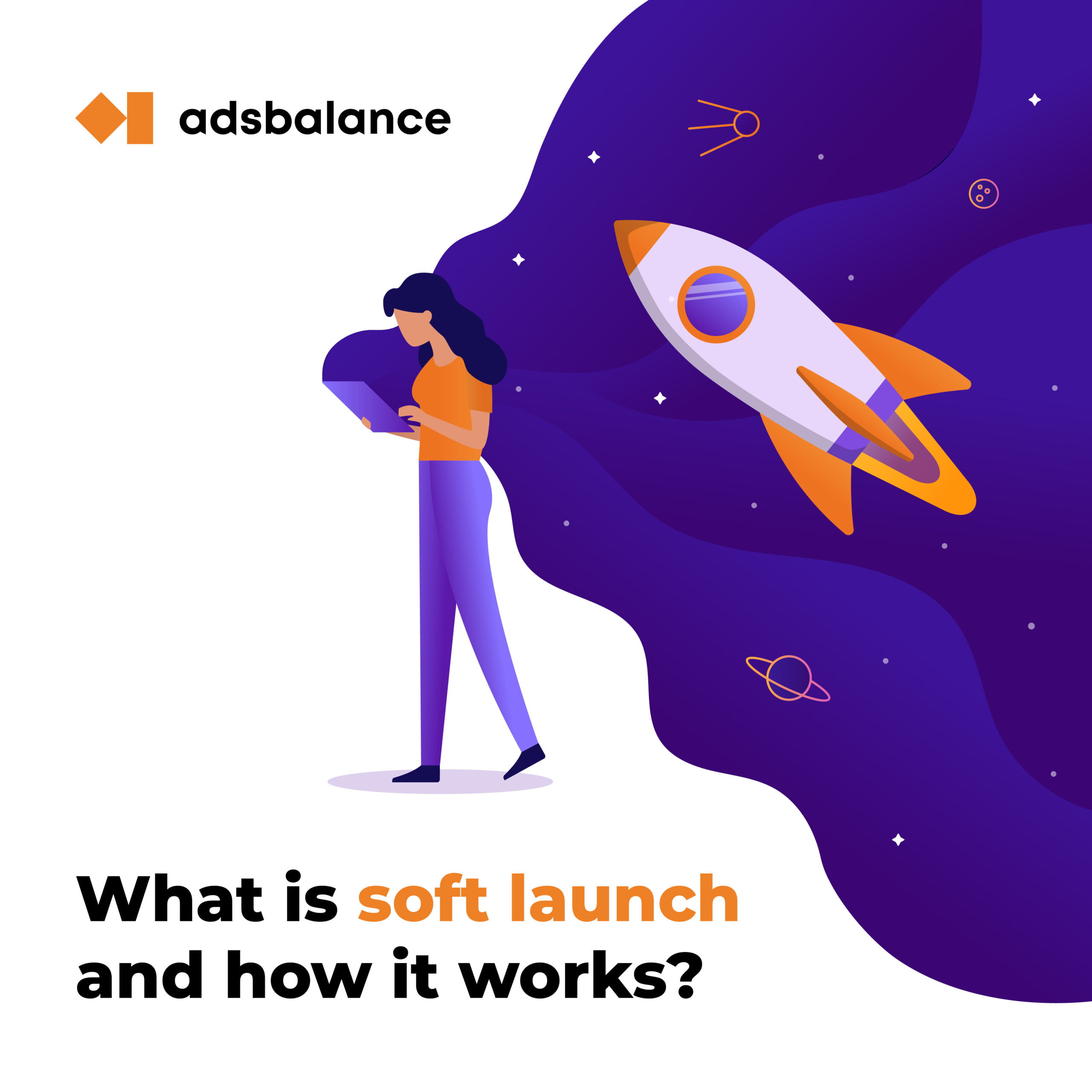 What is soft launch and why do you need it?