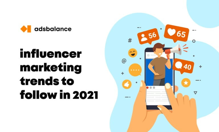 7 influencer marketing trends to follow in 2021